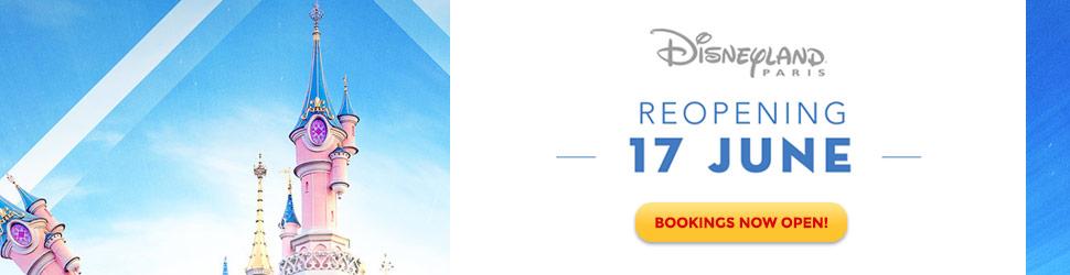 Ad: Disneyland Paris re-opens 17th June!